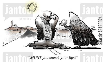 carrion cartoon humor: Must you smack your lips?
