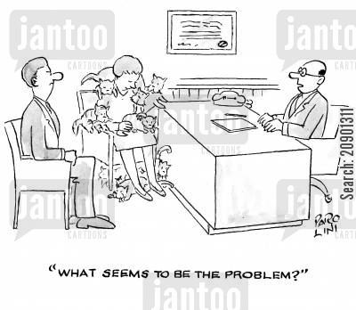 dissatisfied cartoon humor: 'What seems to be the problem?'