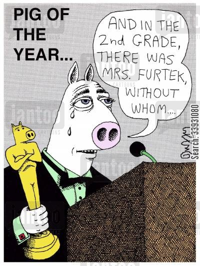 acceptance speeches cartoon humor: Pig of the Year...