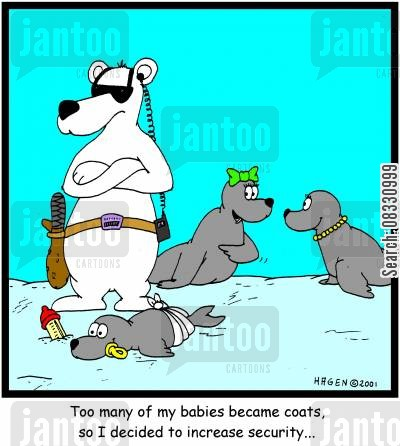 bodyguards cartoon humor: Too many of my babies became coats, so I decided to increase security...