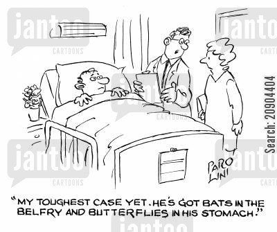 belfry cartoon humor: 'My toughest case yet. He's got bats in the belfry and butterflies in his stomach.'