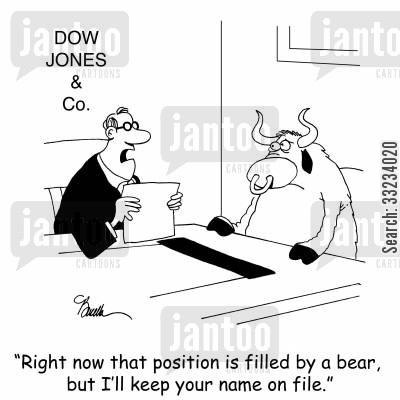 bull market cartoon humor: 'Right now that position is filled by a bear, but I'll keep your name on file.'