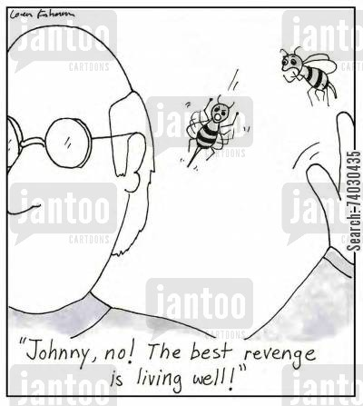 attacker cartoon humor: 'Johnny, no! The best revenge is living well!'