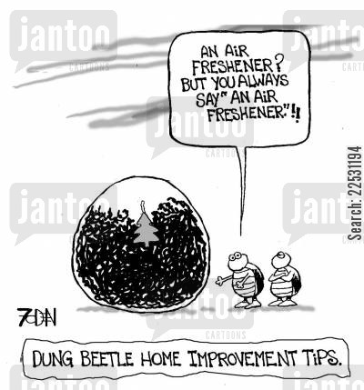 air fresheners cartoon humor: Dung Beetle Home Improvement Tips.