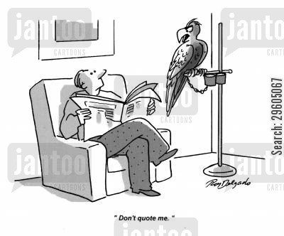 copy cat cartoon humor: 'Don't quote me.'