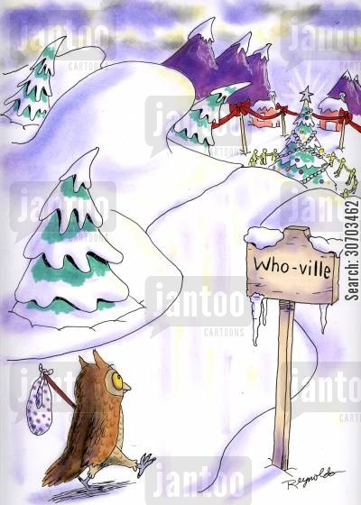 bird call cartoon humor: Who-ville.