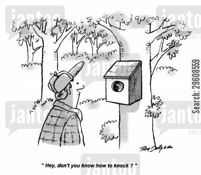 forests cartoon humor: 'Hey, don't you know how to knock?'