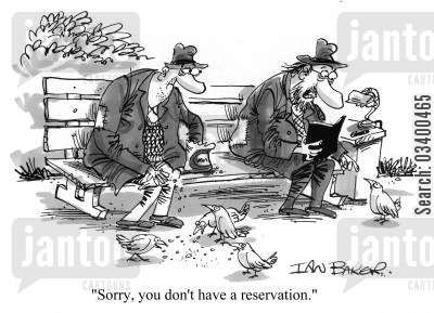 feeding the pigeons cartoon humor: Sorry, you don't have a reservation.