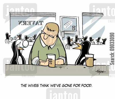 lying husband cartoon humor: 'The wives think we've gone for food.'