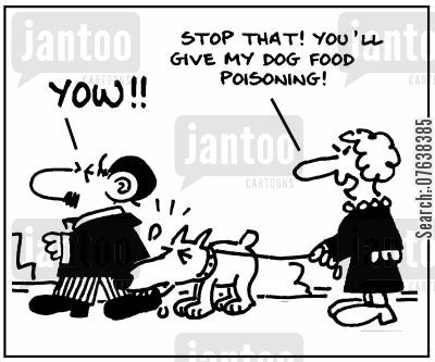 injury boss cartoon humor: 'Yow! Stop that! You'll give my dog food poisoning.'