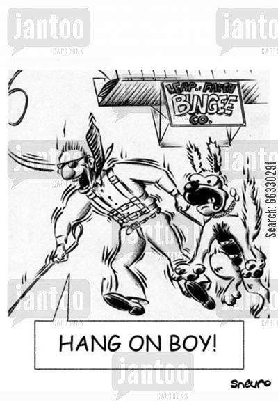 bungee cartoon humor: Hang on boy!