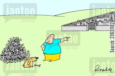 grave yard cartoon humor: Owner tells dog to put back all the bones he's dug up