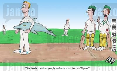 cricket fan cartoon humor: '...and watch out for his 'flipper'!'