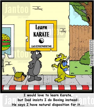 boxing kangaroos cartoon humor: 'I would love to learn Karate, but Dad insists I do Boxing instead: He says I have natural disposition for it...'