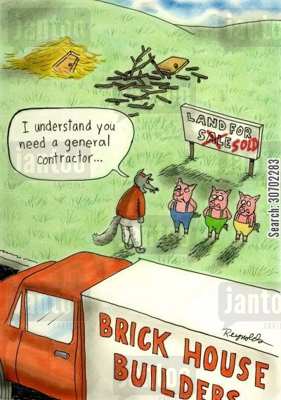 the 3 pigs cartoon humor: Brick House Builders. Wolf Says: 'I understand you need a general contractor...'