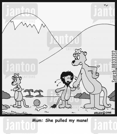 pulling hair cartoon humor: 'Mum, she pulled my mane!'