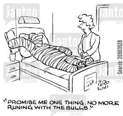 running cartoon humor: 'Promise me one thing. No more running with the bulls.'