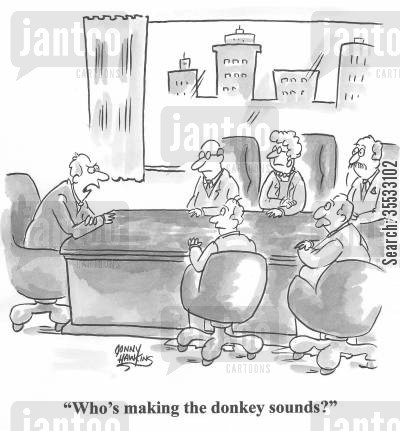 donkey sounds cartoon humor: Business leader to group: 'Who's making the donkey sounds?'