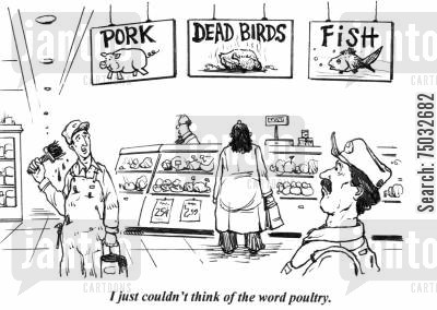 pork cartoon humor: 'I just couldn't think of the word poultry.'