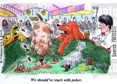 spill cartoon humor: 'We should've stuck with poker.'