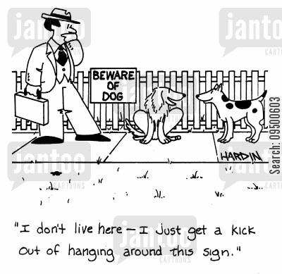 thrill cartoon humor: 'I don't live here, I just get a kick out of hanging around this sign'.