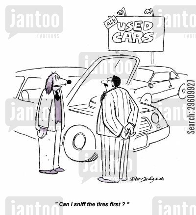 car dealer cartoon humor: 'Can I sniff the tires first?'