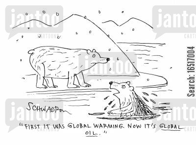 oil spills cartoon humor: 'First it was Global Warming, now it's Global Oil.'
