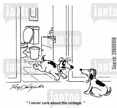 cared cartoon humor: 'I never care about the vintage.'