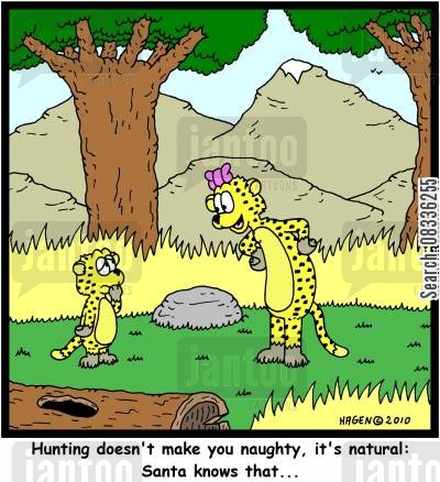 santa clause cartoon humor: 'Hunting doesn't make you naughty, it's natural: Santa knows that...'
