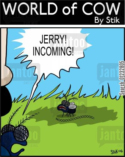 incoming cartoon humor: Jerry, incoming!