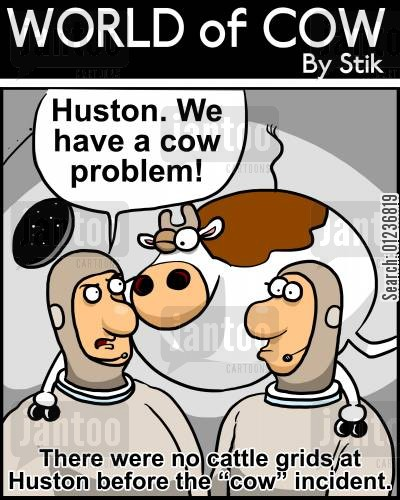 technical problem cartoon humor: 'Huston, we have a cow problem!'