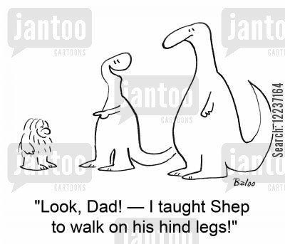 biped cartoon humor: 'Look, Dad! -- I taught Shep to walk on his hind legs!'
