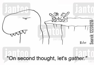 second thoughts cartoon humor: 'On second thought, let's gather.'