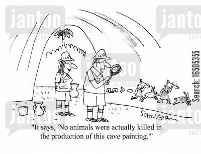 animal rights protestors cartoon humor: 'It says, 'No animals were actually killed in the production of this cave painting'.'