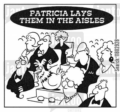 lays them in the aisles cartoon humor: Patricia lays them in the aisles.