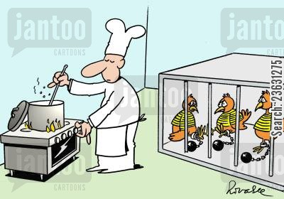 cruelty cartoon humor: Chicken's in prison and about to be cooked