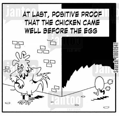 punctuality cartoon humor: At last, positive proof the chicken came before the egg.