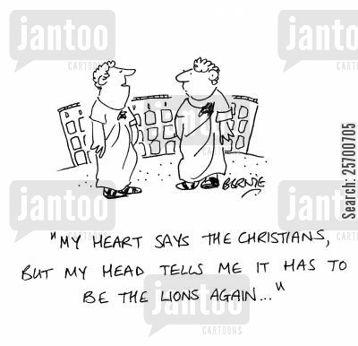 christians and lions cartoon humor: 'My heart says the Christians, but my head tells me it has to be the lions again...'
