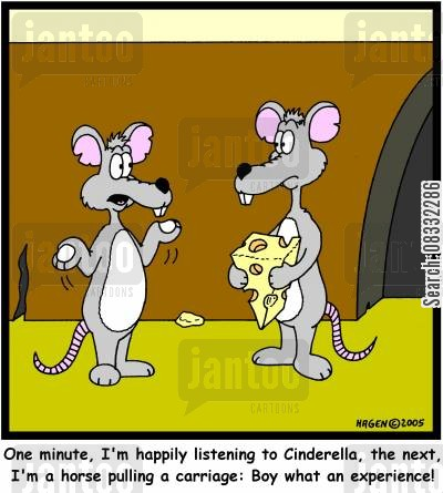 transform cartoon humor: 'One minute, I'm happily listening to Cinderella, the next, I'm a horse pulling a carriage: Boy what an experience!'