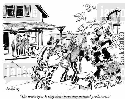 terrorize cartoon humor: 'The worst of it is they don't have any natural predators...'