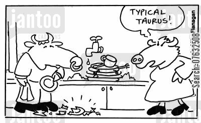 doing dishes cartoon humor: Typical Taurus.