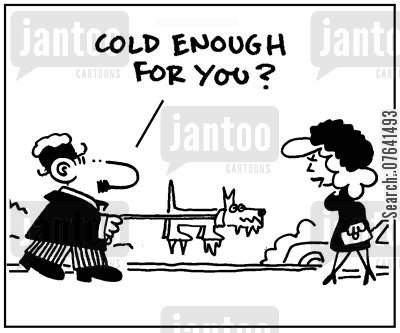 coldness cartoon humor: 'Cold enough for you?'