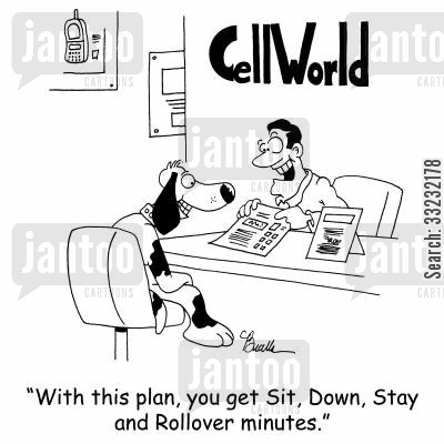 tariff cartoon humor: 'With this plan, you get Sit, Down, Stay and Rollover minutes.'