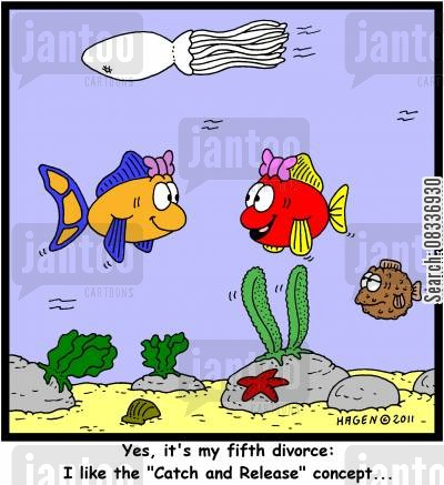 game wardens cartoon humor: 'Yes, it's my fifth divorce: I like the 'Catch and Release' concept...'