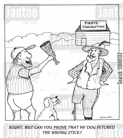 conventions cartoon humor: ...Can you prove that my dog fetched the wrong stick?