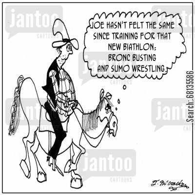 sumo wrestling cartoon humor: Joe hasn't been the same since training for that new biathlon--bronco busting and sumo wrestling.