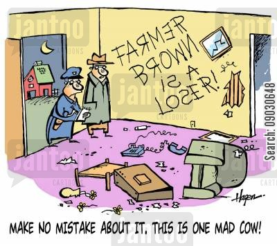 mad cow cartoon humor: 'Make no mistake about it, this is one mad cow!'