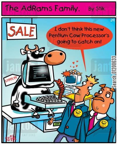 computer sales cartoon humor: The AdRams Family no.29 - New Pentium Cow Processor