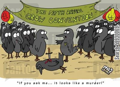 knife crime cartoon humor: Death at the Crow Convention - 'If you ask me... it looks like a murder!'