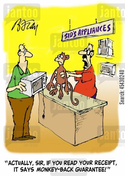 guarantees cartoon humor: 'Actually, sir, if you read your receipt, it says monkey-back guarantee!'